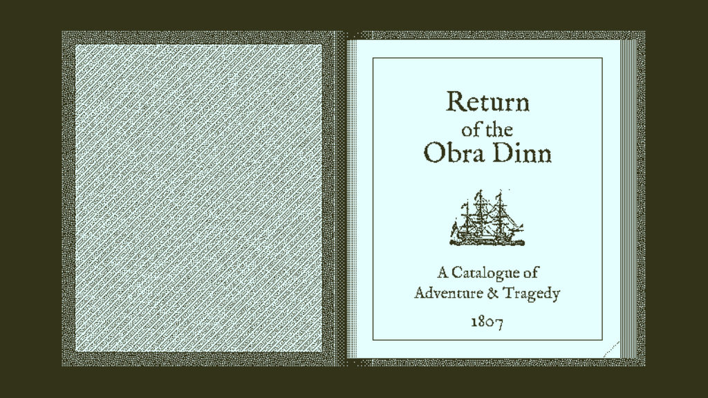 大粒ゲーム紹介8:Return of the Obra Dinn
